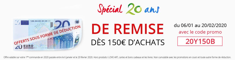 Bénéficiez de 20€ dès 150€ d'achats !