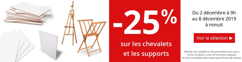-25% sur chevalets et supports